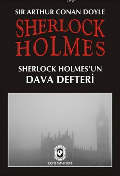 Sherlock Holmes - Sherlock Holmes'un Dava Defteri
