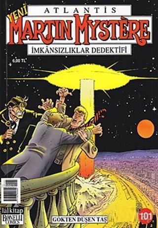 Martin Mystere - İmkansızlıklar Dedektifi Sayı: 101 - Gökten Düşen Taş