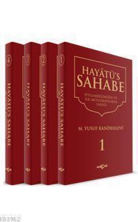 Hayatü's Sahabe (Peygamberimiz ve İlk Müslümanlar)