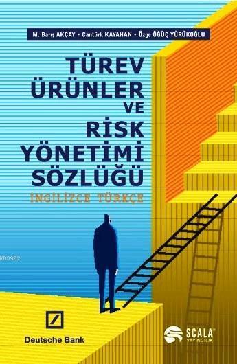 Türev Ürünler ve Risk Yönetimi Sözlüğü (İngilizce-Türkçe)