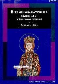 Bizans İmparatorluk Kadınları