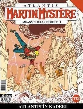 Martin Mystere İmkansızlar Dedektifi Sayı: 112  Atlantis'in Kaderi
