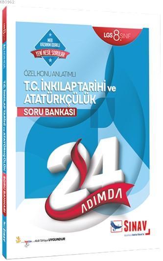 Sınav Dergisi Yayınları 8. Sınıf LGS T.C. İnkılap Tarihi ve Atatürkçülük 24 Adımda Özel Konu Anlatımlı Soru Bankası Sınav Dergisi