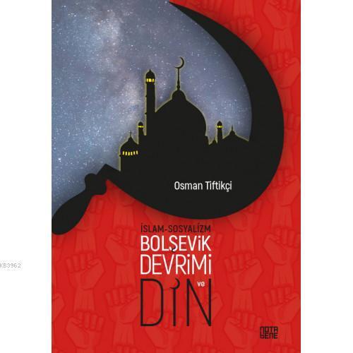 İslam-Sosyalizm, Bolşevik Devrimi ve Din