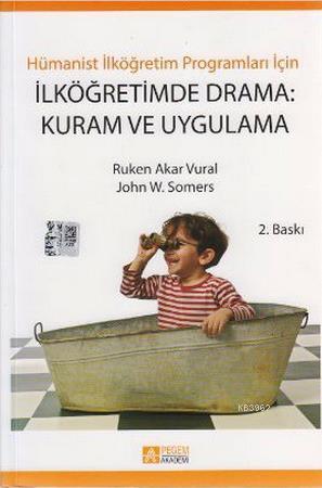 İlköğretimde Drama: Kuram ve Uygulama