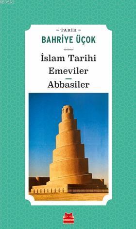 İslam Tarihi Emeviler Abbasiler