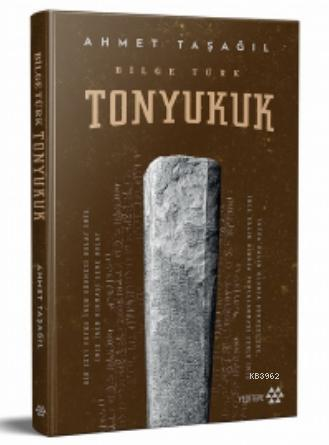 Tonyukuk (Ciltli); Bilge Türk