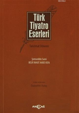 Türk Tiyatro Eserleri 5 Tanzimat Dönemi