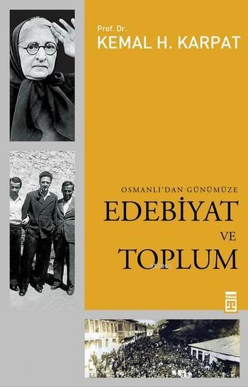 Osmanlı'dan Günümüze Edebiyat ve Toplum