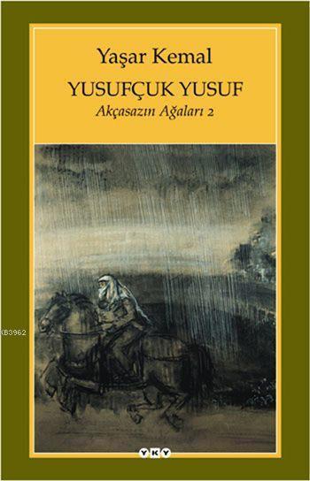 Yusufçuk Yusuf; Akçasazın Ağaları 2