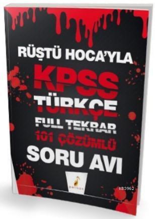 Rüştü Hoca'yla KPSS Türkçe Soru Avı 101 Çözümlü Soru