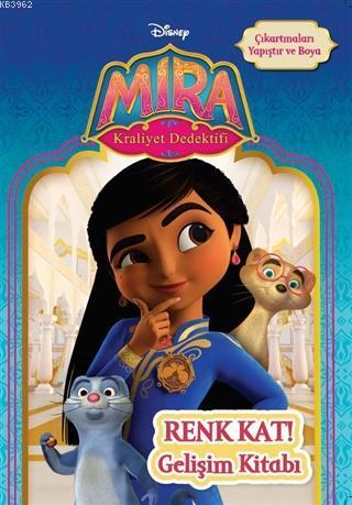 Disney Mira Kraliyet Dedektifi; Renk Kat Gelişim Kitabı