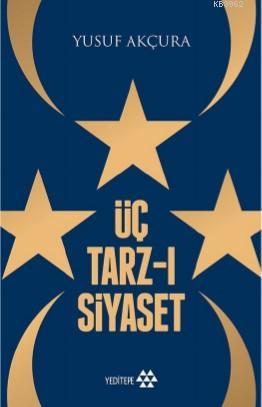 Üç Tarz- ı Siyaset