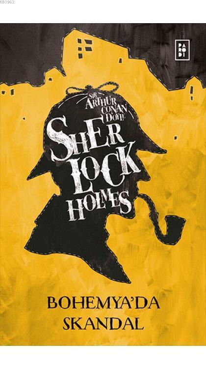 Kampanyalı Sherlock Holmes  Bohemya'da Skandal