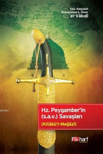 Hz.Peygamber'in (S.a.v) Savaşları