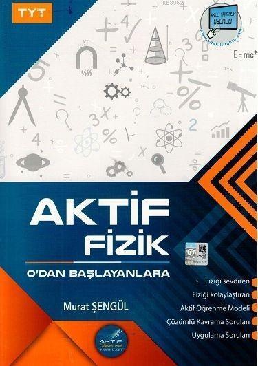 Aktif Öğrenme Yayınları TYT Aktif Fizik Sıfırdan Başlayanlara Aktif Öğrenme