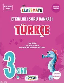 Okyanus Yayınları 3. Sınıf Türkçe Classmate Etkinlikli Soru Bankası Okyanus Y