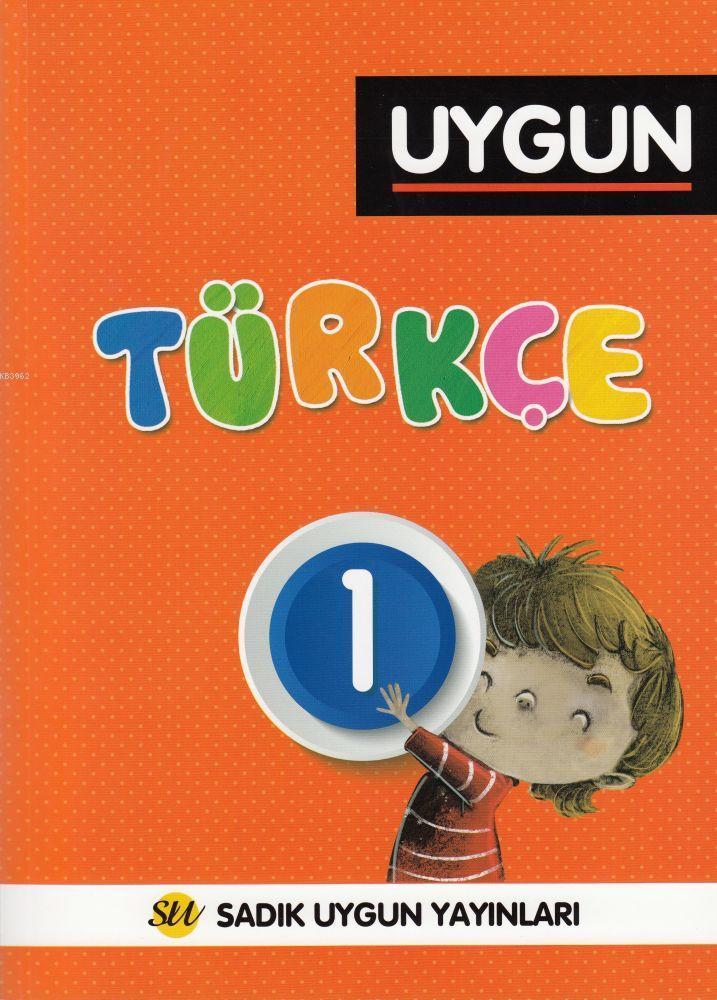 Sadık Uygun Yayınları 1. Sınıf Türkçe Soru Bankası Sadık Uygun