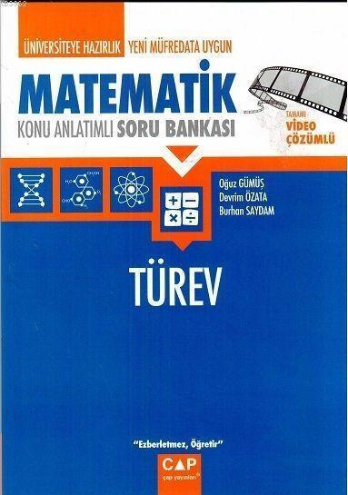 Çap Yayınları Üniversiteye Hazırlık Matematik Türev Konu Anlatımlı Soru Bankası Çap