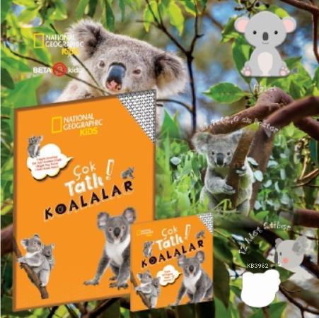 Çok Tatlı Koalalar; National Geographic Kids