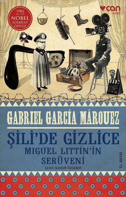 Şili'de Gizlice; Miguel Littin'in Serüveni