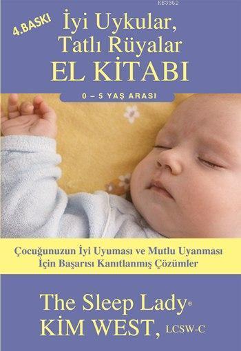 İyi Uykular, Tatlı Rüyalar El Kitabı; 0 - 5 Yaş Arası