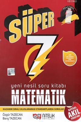 Nitelik Yayınları Süper 7. Sınıf Matematik Yeni Nesil Soru Kitabı