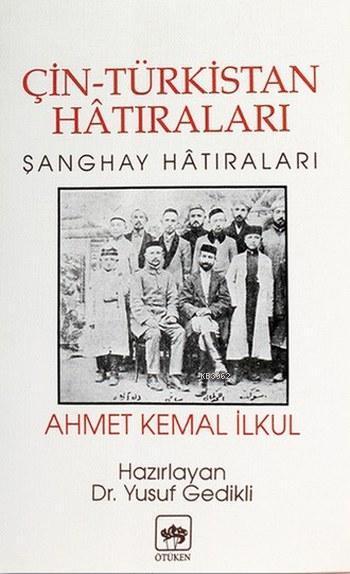 Çin Türkistan Hatıraları; Sanghay Hatıraları