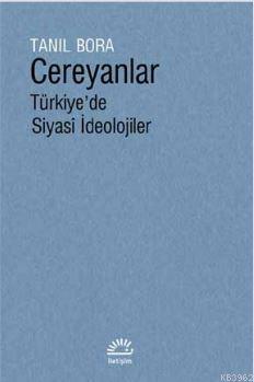 Cereyanlar Türkiye'de Siyasî İdeolojiler