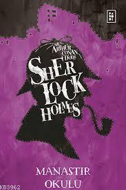 Kampanyalı Sherlock Holmes  Manastır Okulu