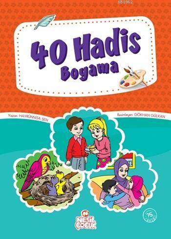 40 Hadis; Boyama