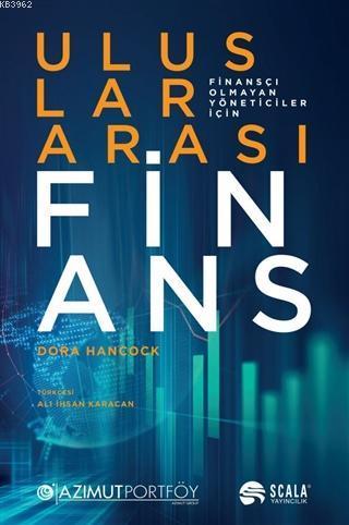 Uluslararası Finans; Finansçı Olmayan Yöneticiler İçin