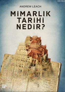 Mimarlık Tarihi Nedir?