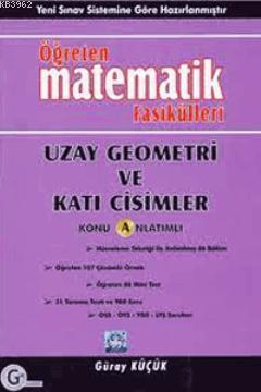 Gür Yayınları Öğreten Matematik Fasikülleri Uzay Geometri ve Katı Cisimler Konu Anlatımlı Gür
