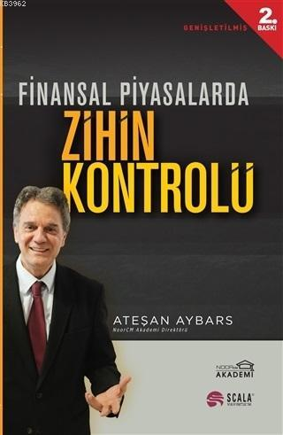 Finansal Piyasalarda Zihin Kontrolü