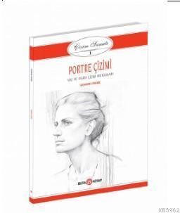 Portre Çizimi Yüz ve Figür Çizimi Metodları