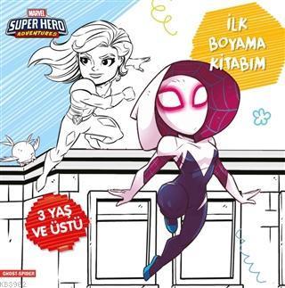 İlk Boyama Kitabım Ghost-Spider - Marvel Super Hero Adventures