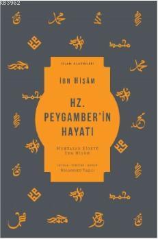 Hz. Peygamber'in Hayatı; Muhtasar Siretü İbn Hişam
